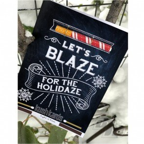 Blaze For The Holidaze Kush Hitter Kards