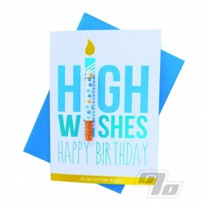 High Wishes Happy Birthday Kush Hitter Kards